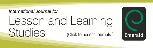 The International Journal for Lesson and Learning Studies (IJLLS)