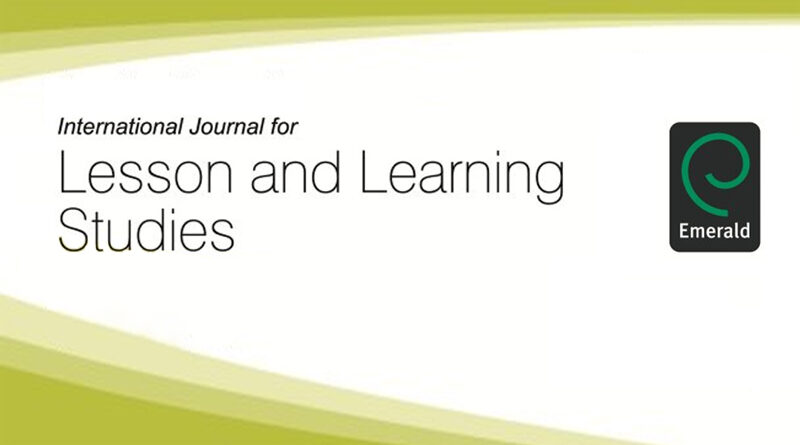 Call for Papers for a Special Edition of the IJLLS on Networking Theories for Understanding and Guiding Lesson Study